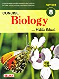 Selina Concise Biology - Middle School for Class 8 (2018-19 Session)