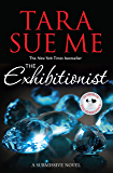 The Exhibitionist: Submissive 6 (The Submissive Series) (English Edition)