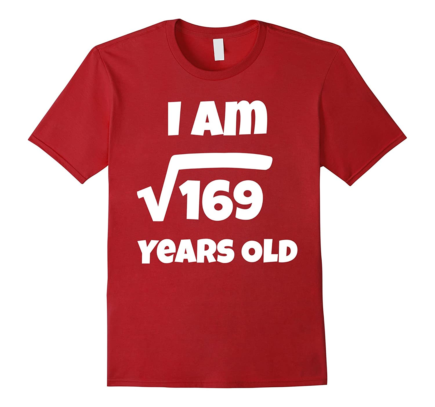 13 year old 13th Birthday Gift Idea: Square Root of 169 Tee-TH