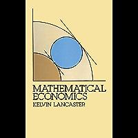 Mathematical Economics (Dover Books on Computer Science)