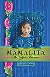 Mamalita: An Adoption Memoir