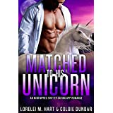 Matched To His Unicorn: An M/M Mpreg Shifter Dating App Romance (The Dates of Our Lives Book 5)