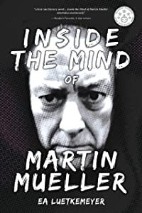 Win A Free Inside the Mind of Martin Mueller