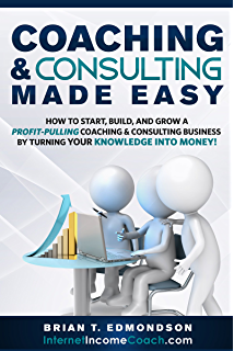 Amazon life coaching your million dollar blueprint ebook coaching and consulting made easy how to start build and grow a profit malvernweather Image collections