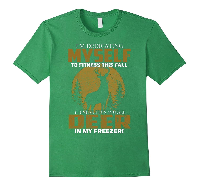 Dedicating Myself Fitness Hunting T shirt-Awarplus