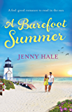 A Barefoot Summer: A feel good romance to read in the sun