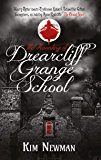 The Haunting of Drearcliff Grange School