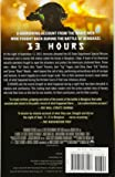 13 Hours: The Inside Account of What Really