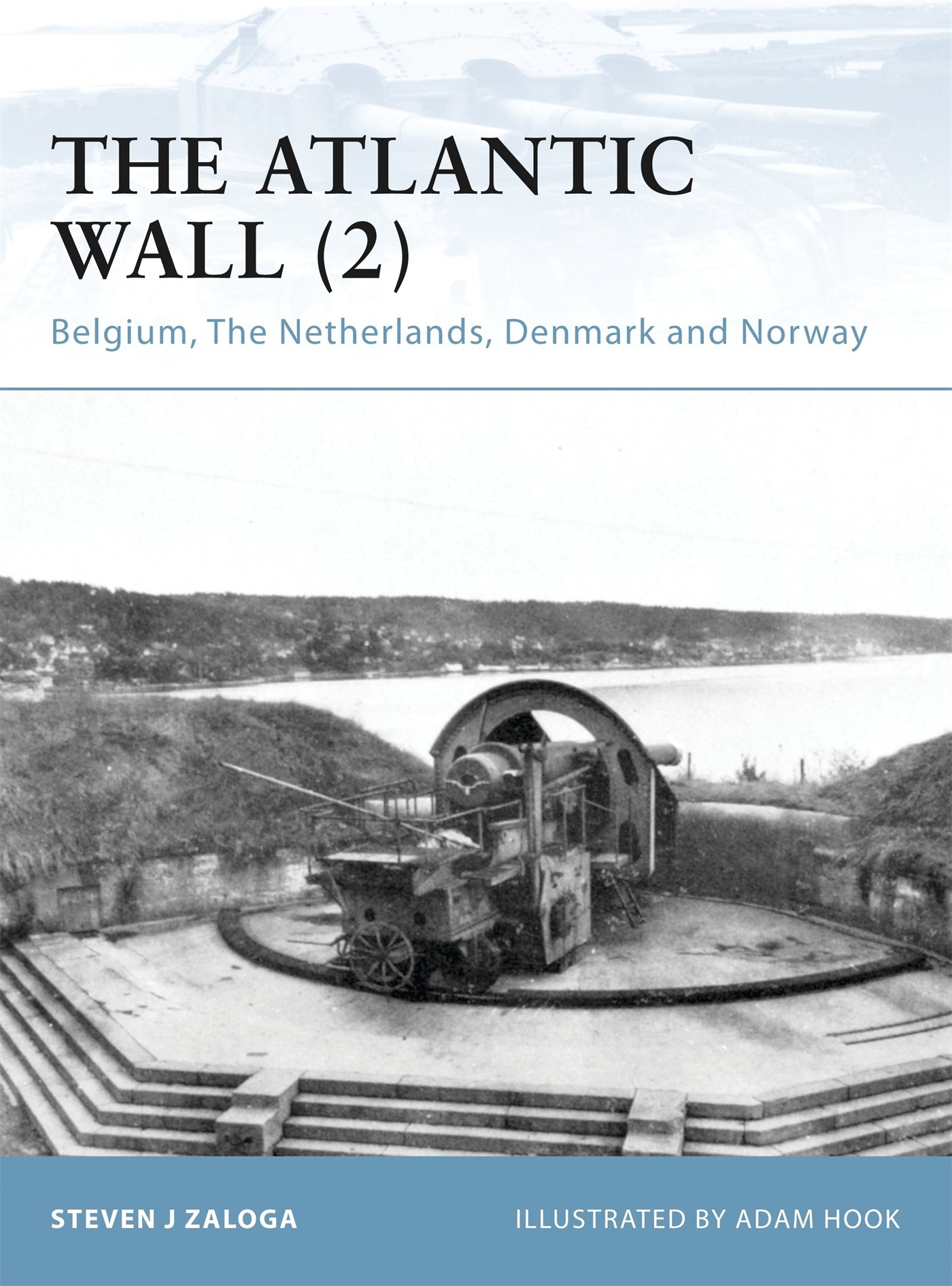 Download The Atlantic Wall (2): Belgium, The Netherlands, Denmark and Norway (Fortress) pdf epub
