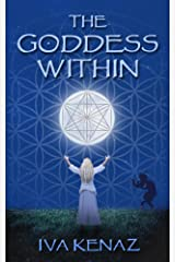 The Goddess Within Kindle Edition