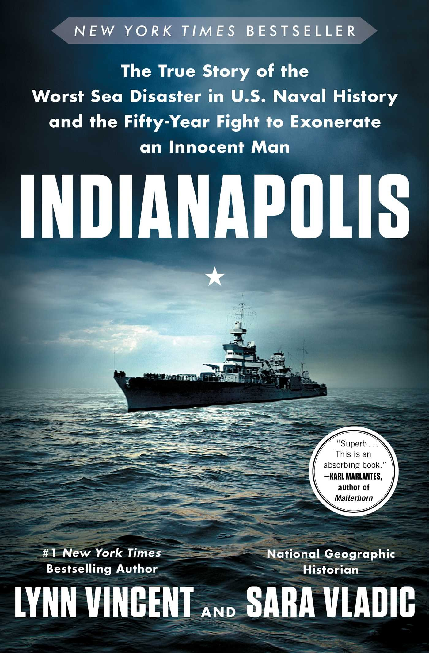 Indianapolis The True Story Of The Worst Sea Disaster In U S Naval