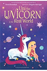 Uni the Unicorn in the Real World Kindle Edition
