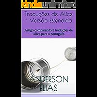Traduções de Alice - Versão Estendida: Artigo comparando 3 traduções de Alice para o português