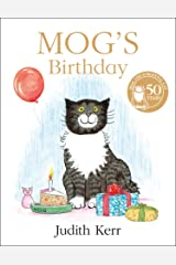 Mog's Birthday: A special birthday story to celebrate fifty years of everyone's favourite family cat! Kindle Edition