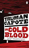 In Cold Blood: A True Account of a Multiple Murder and its Consequences (Penguin Essentials)
