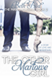The Other Marlowe Girl (The Marlowe Girls Book 2)