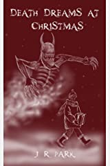 Death Dreams At Christmas Kindle Edition