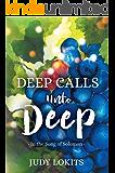 Deep Calls Unto Deep: In the Song of Solomon