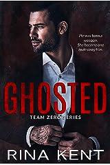 Ghosted: A Hitman Mafia Romance (Team Zero Book 3) Kindle Edition