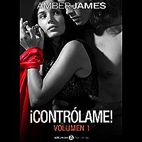 ¡Contrólame! – Volumen 1