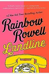 Landline: A Novel Kindle Edition