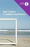 Il cavaliere inesistente (Oscar opere di Italo Calvino Vol. 3)