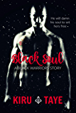 Black Soul: Black Warriors series: Prequel