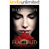 Fractured (The Fractured Series Book 1)