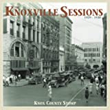 The Knoxville Sessions 1929-1930 - Knox County Stomp