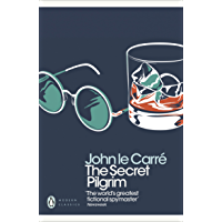 The Secret Pilgrim (George Smiley Series Book 8)