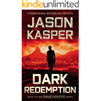 Dark Redemption: An Action Thriller Novel (David Rivers Book 3) (The David Rivers Series)