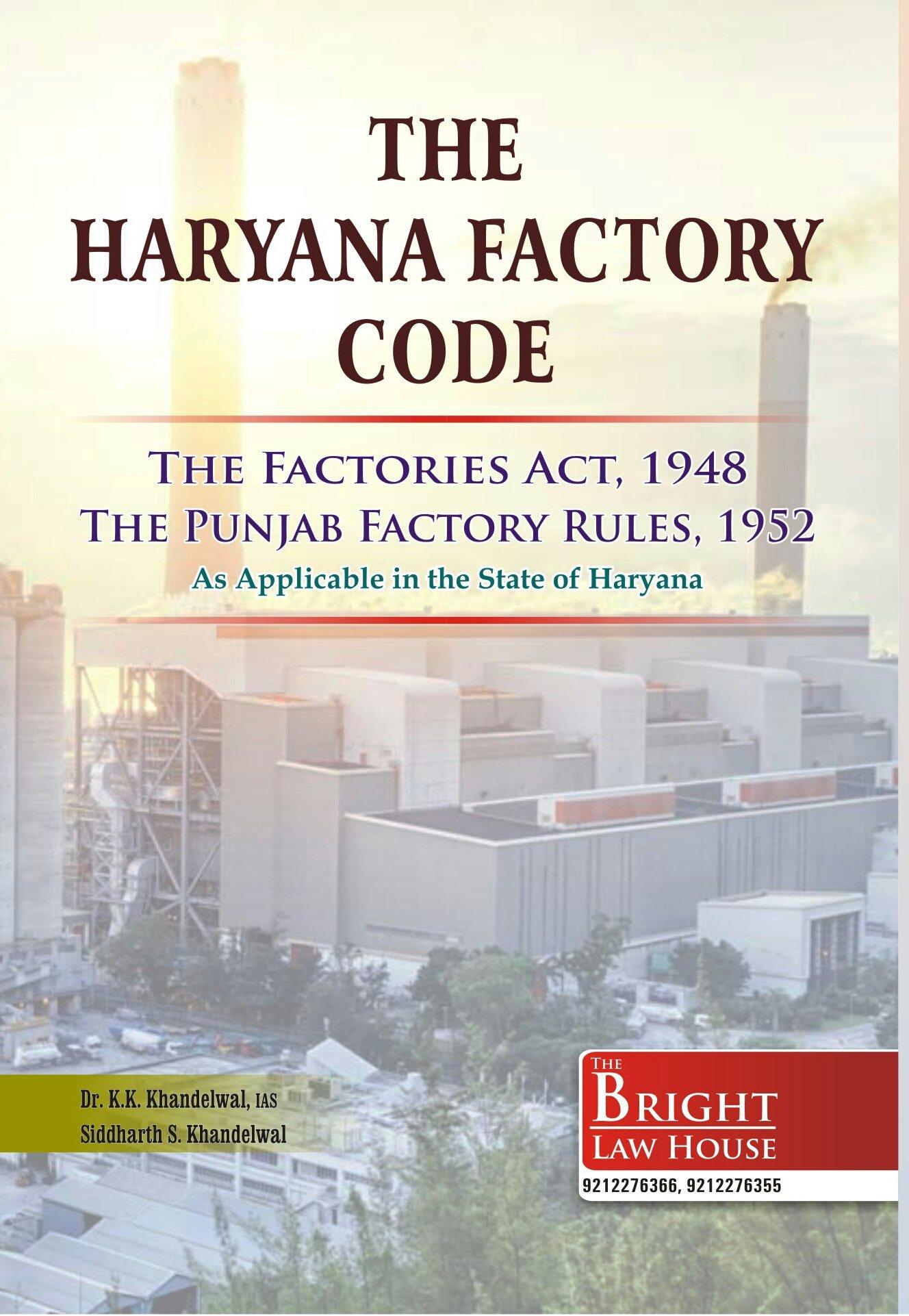 Buy HARYANA FACTORY CODE (THE PUNJAB FACTORY RULES, 1952) Book ...
