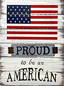"D.I. Inc Proud to Be an American Large Box Sign Americana Patriotic Rustic Decor Wall Art Metal and Wood (15.7"" x 12"")"