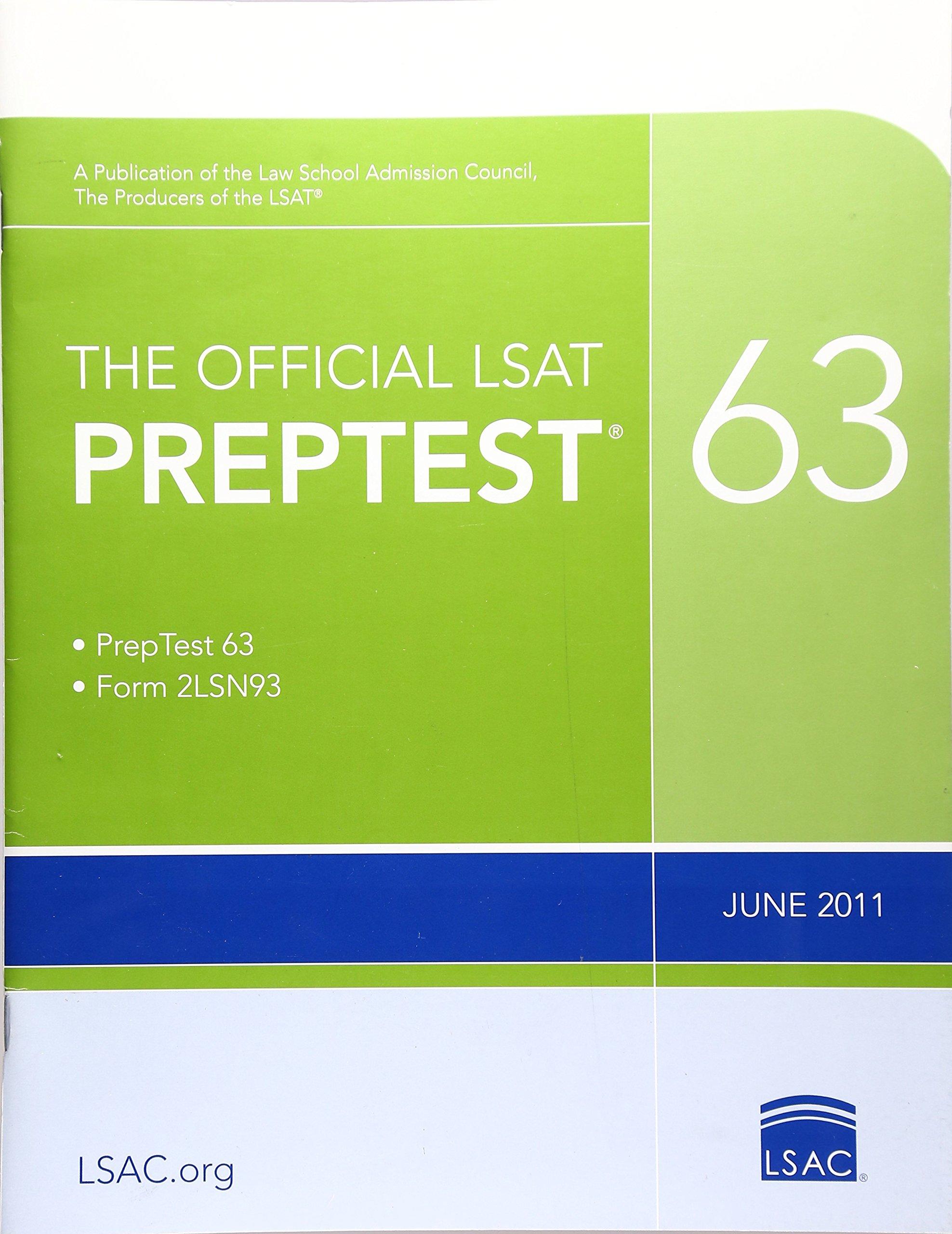 The Official LSAT PrepTest 63: (June 2011 LSAT): Law School Admission  Council: 9780984636013: Books - Amazon.ca
