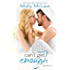 Can't Get Enough (River Bend, #2)
