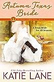 Autumn Texas Bride (The Brides of Bliss Texas Book 3)