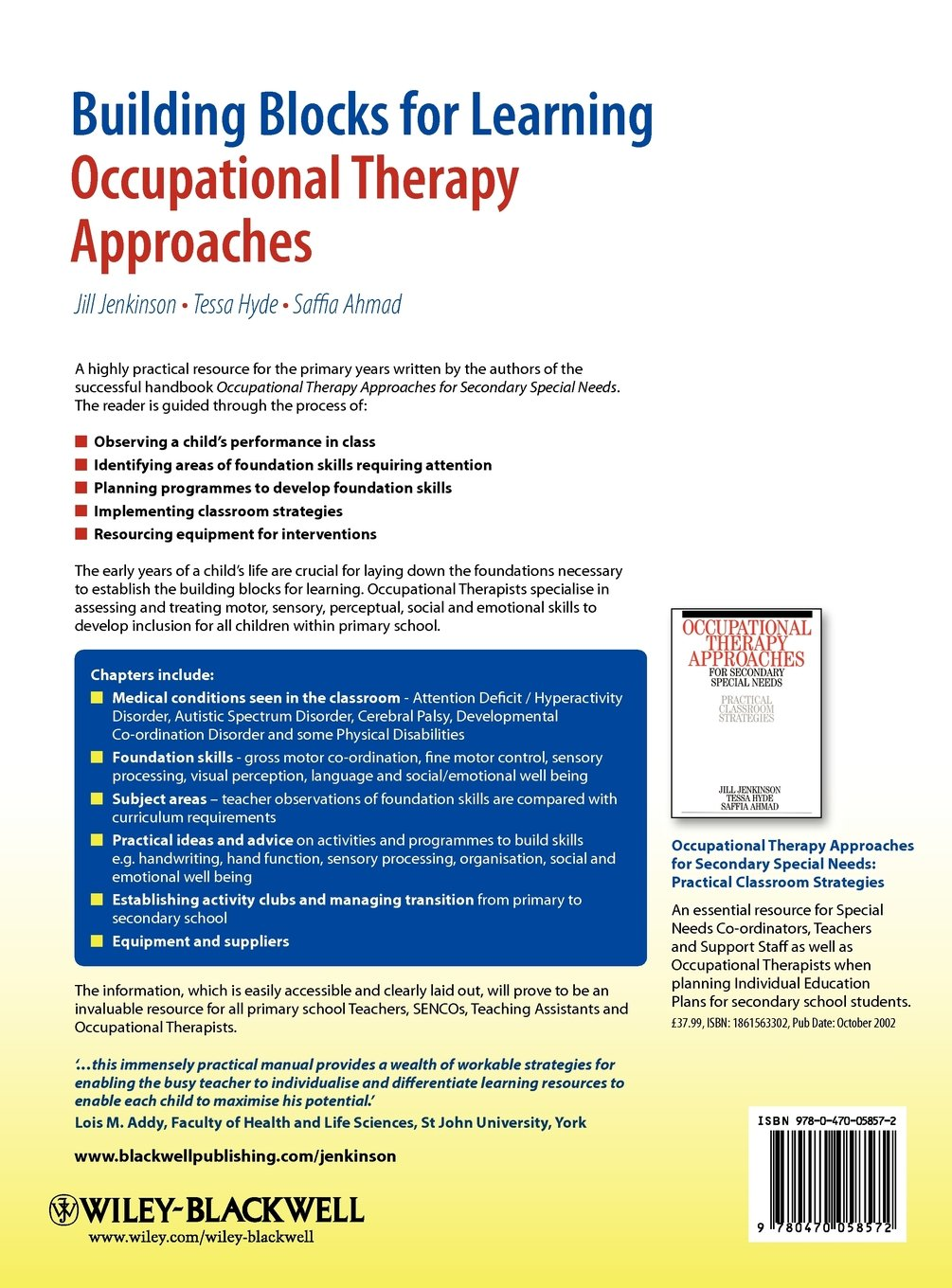 building blocks for learning occupational therapy approaches building blocks for learning occupational therapy approaches practical strategies for the inclusion of special needs in primary school amazon co uk jill