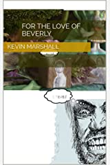 For the Love of Beverly Kindle Edition