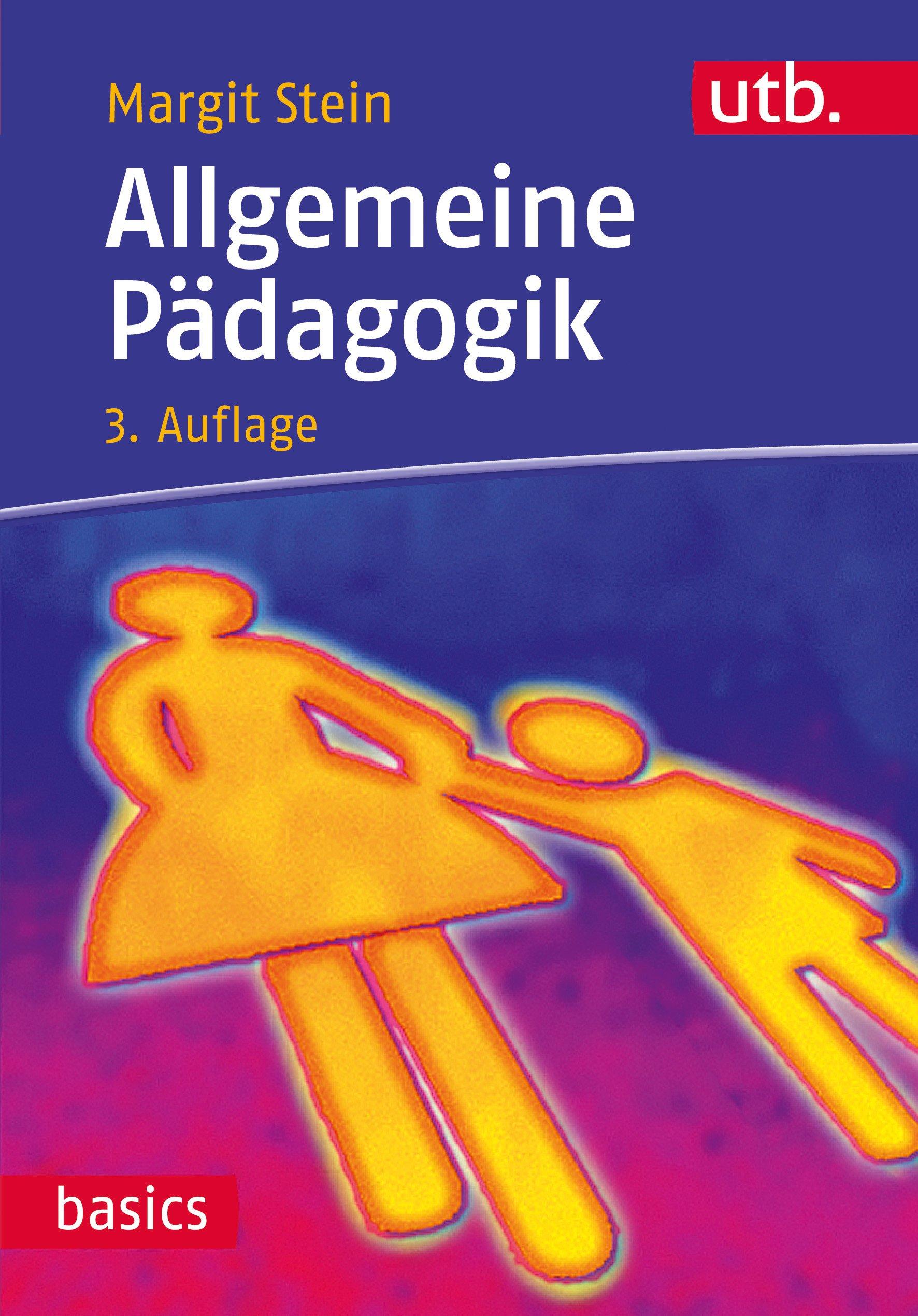 Allgemeine Pädagogik (utb basics, Band 3215)