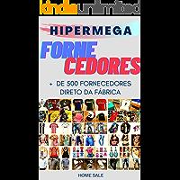 HIPERMEGA FORNECEDORES: + de 500 Fornecedores Direto da fábrica