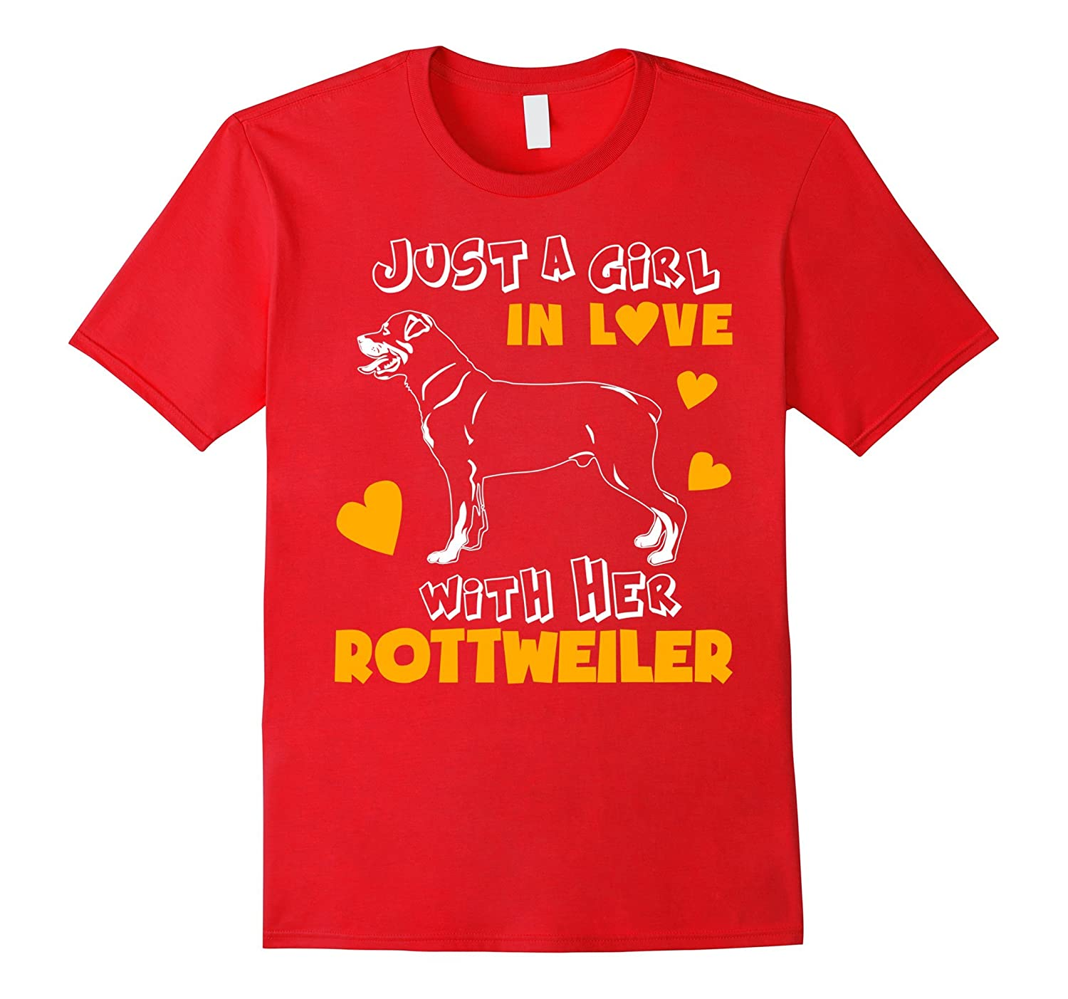 Funny Pet TShirt Just Girl In Love With Her Rottweiler-Art
