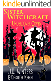 Undercover Coven (Sister Witchcraft Book 3)