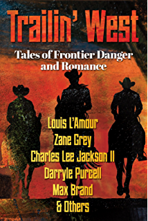Riders of the purple sage english edition ebook zane grey trailin west free 7 new and classic tales of frontier danger and romance fandeluxe Document