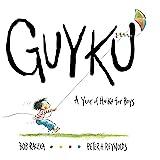 Guyku: A Year of Haiku for Boys