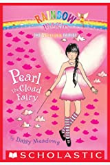Weather Fairies #3: Pearl the Cloud Fairy: A Rainbow Magic Book Kindle Edition