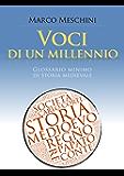 Voci di un millennio: Glossario minimo di Storia medievale (La Storia | Strumenti Vol. 1)
