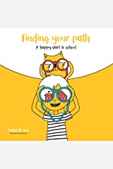 A Happy Start to School: Finding Your Path Audible Audiobook