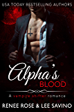 Alpha's Blood: A Vampire Shifter Romance (Midnight Doms) (English Edition)
