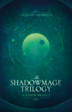 The Shadowmage Trilogy (Twilight of Kerberos)