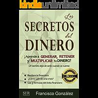 Los secretos del dinero: Un secreto deja de serlo cuando se cuenta